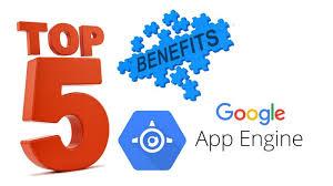 google app engine benefits