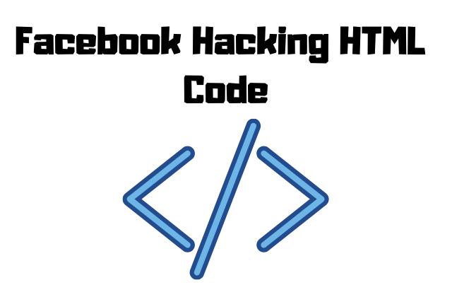 Facebook hacking html code